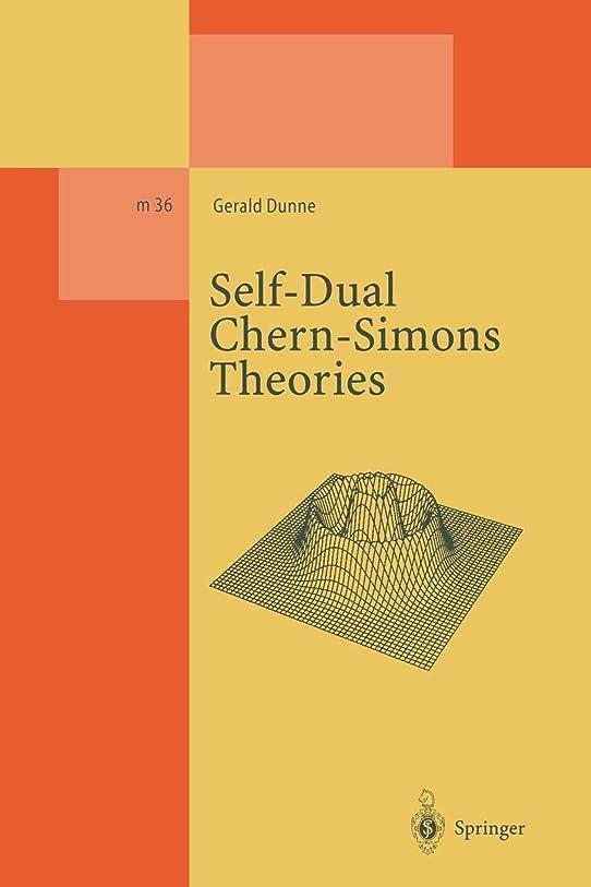 つばと義務付けられたSelf-Dual Chern-Simons Theories (Lecture Notes in Physics Monographs)