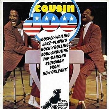 Gospel-Wailing, Jazz Playing, Rock 'N' Rolling, Soul Shouting, Tap-Dancing Bluesman From New Orleans