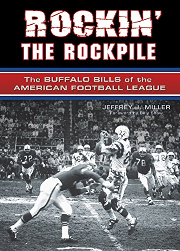 Rockin' the Rockpile: The Buffalo Bills of the American Football League Indiana