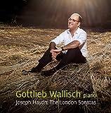 Haydn: The London Sonatas - SACD/CD - plays on all CD players by Gottlieb Wallisch