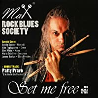 Rock Blues Society Set Me Free