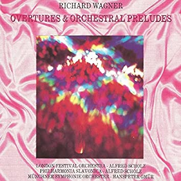 Overtures & Orchestral Preludes