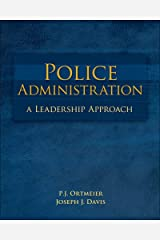 Police Administration: A Leadership Approach Hardcover