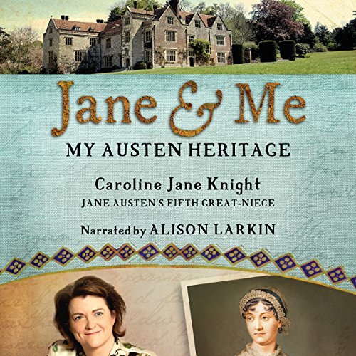 Jane & Me: My Austen Heritage                   By:                                                                                                                                 Caroline Jane Knight                               Narrated by:                                                                                                                                 Alison Larkin                      Length: 8 hrs and 43 mins     4 ratings     Overall 5.0