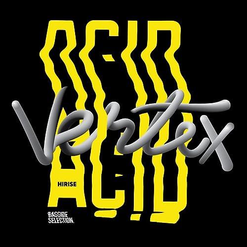 Acid Vertex (Ovrkl ''Acid Trance'' Mix) by Hirise on Amazon