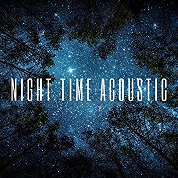 Night Time Acoustic