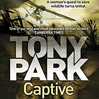 Captive                   By:                                                                                                                                 Tony Park                               Narrated by:                                                                                                                                 Claudia Greenstone                      Length: 10 hrs and 37 mins     8 ratings     Overall 4.4