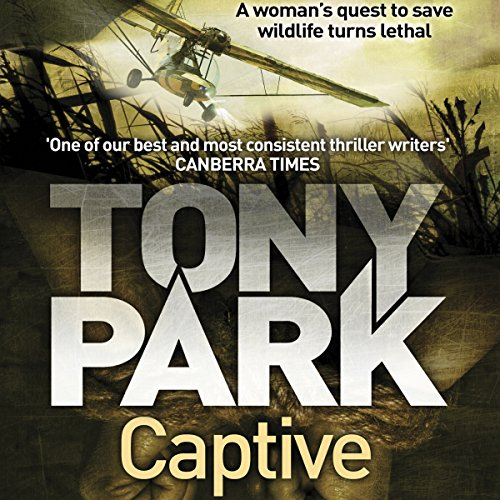 Captive                   By:                                                                                                                                 Tony Park                               Narrated by:                                                                                                                                 Claudia Greenstone                      Length: 10 hrs and 37 mins     9 ratings     Overall 4.0