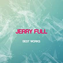 Jerry Full Best Works