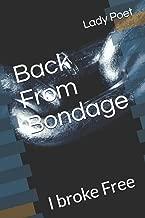 Back From Bondage: I broke Free