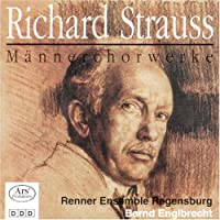 R. Strauss - Choral Works