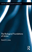 The Biological Foundations of Action