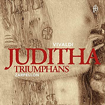Vivaldi: Juditha triumphans, RV 644 (Live)
