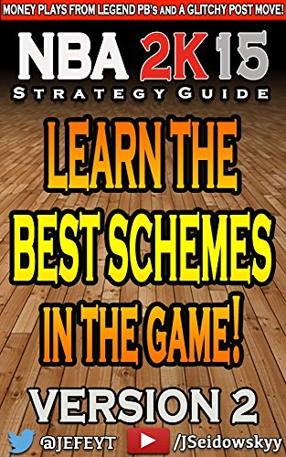 NBA 2K15 Strategy Guide Version 2! (Unofficial): Learn the Schemes used in Money games (English Edition)