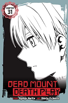 Dead Mount Death Play, Chapter 31 (Dead Mount Death Play Serial)
