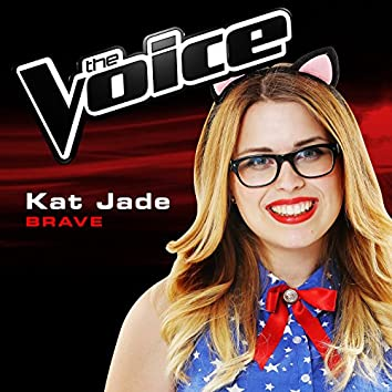 Brave (The Voice 2014 Performance)