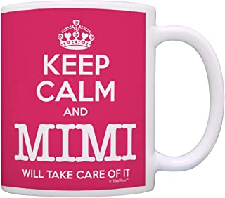 Mimi Mother's Day Gift Keep Calm Mimi Will Take Care of It Funny Gift Mimi Coffee Cup Tea Cup Pink
