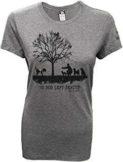 Dog is Good Women'sNo Dog Left Behind Shirt - Great Gift for Dog Lovers