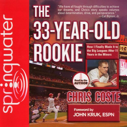 The 33-Year-Old Rookie audiobook cover art