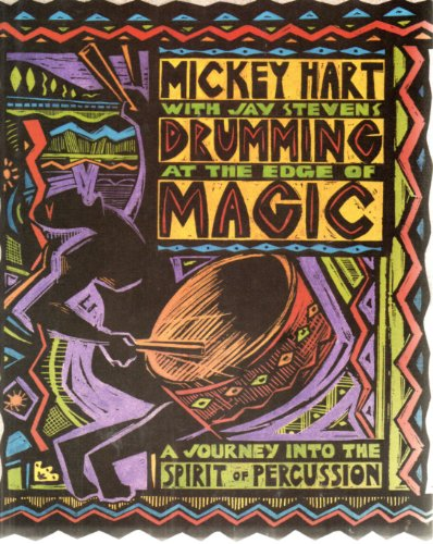 Drumming at the edge of Magic-A Journey into the spirit of perussion Mickey Heart with Jay Stevens and with Fredic Lieberman Ph.D. First Edition Music/New Age- isbn#006250374x Jay Stevens is the author of Storming Heaven: LSD and the American Dream H...