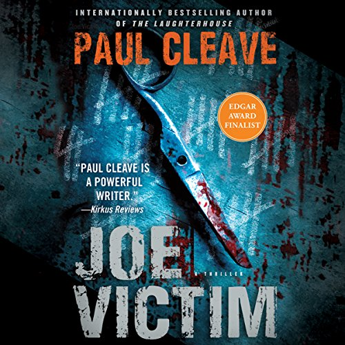 Joe Victim                   By:                                                                                                                                 Paul Cleave                               Narrated by:                                                                                                                                 Paul Ansdell                      Length: 15 hrs and 24 mins     15 ratings     Overall 4.5