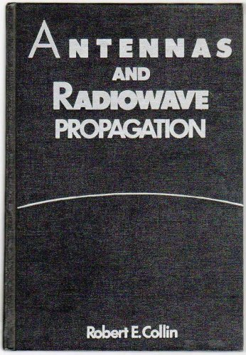 Antennas and Radiowave Propagation (MCGRAW HILL SERIES IN ELECTRICAL AND COMPUTER ENGINEERING)
