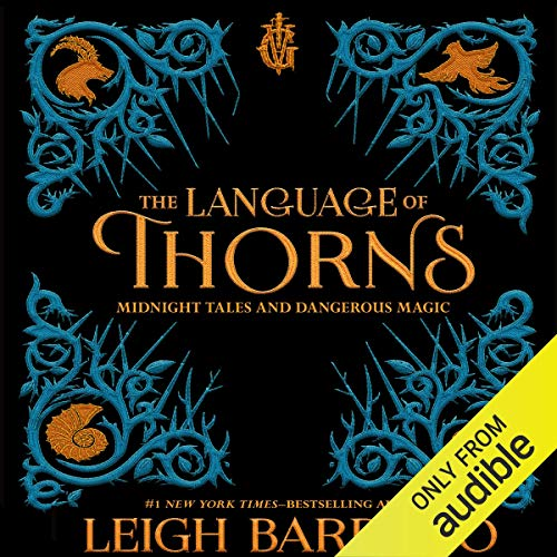 The Language of Thorns audiobook cover art