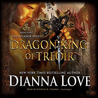 Dragon King of Treoir     Belador, Book 8              Written by:                                                                                                                                 Dianna Love                               Narrated by:                                                                                                                                 Stephen R. Thorne                      Length: 10 hrs and 58 mins     2 ratings     Overall 4.5