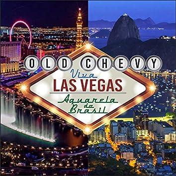 Viva Las Vegas / Aquarela Do Brasil
