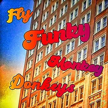 Fly Funky Monkey Donkeys (Eat Crumpys)