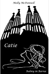 Catie: Balmy in Barna Kindle Edition