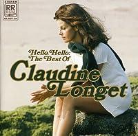 Hello Hello: The Best of Claudine Longet by CLAUDINE LONGET (2005-12-06)
