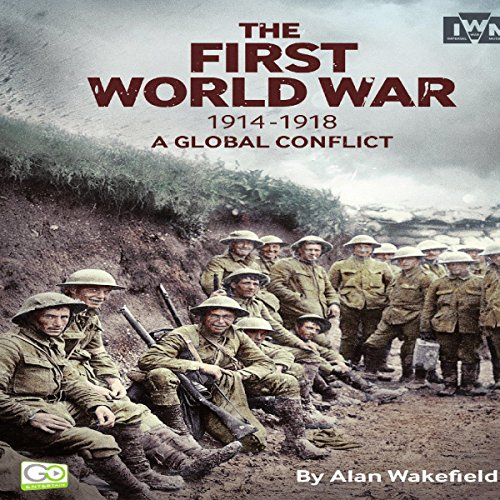 The First World War, 1914-1918 audiobook cover art