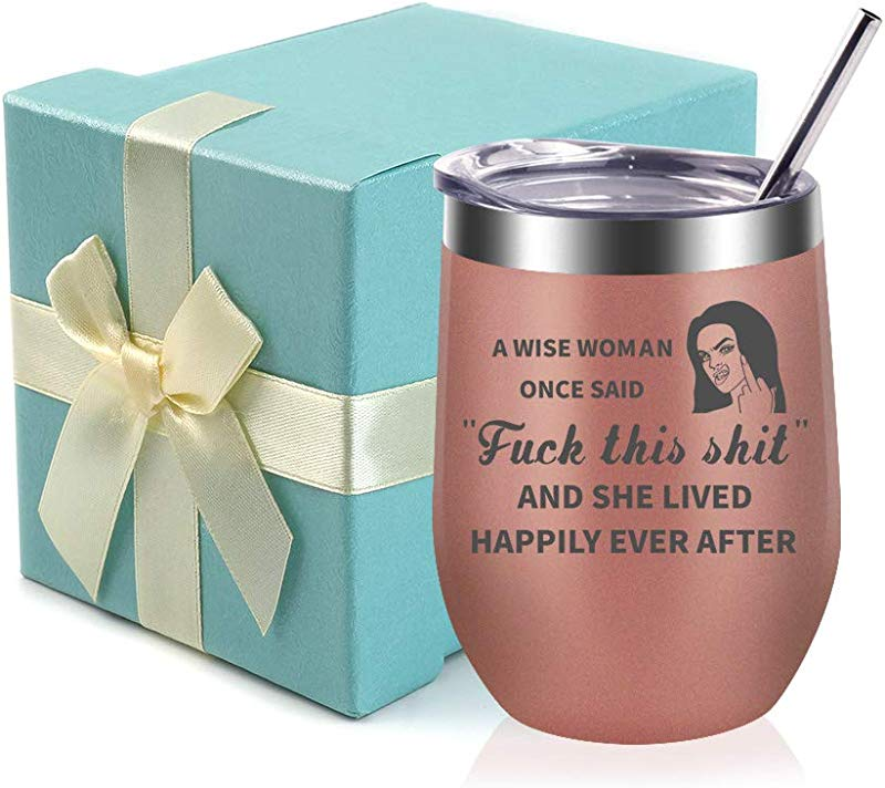 A Wise Woman Once Said Explicit And She Lived Happily Ever After Funny Birthday Anniversary Gift Ideas For Women Best Friends Mom Wife Her Coworkers Sister 12oz Stemless Insulated Wine Tumbler