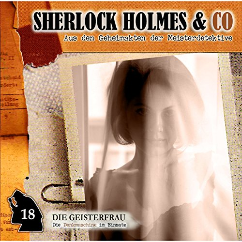 Die Geisterfrau     Sherlock Holmes & Co 18              By:                                                                                                                                 Jacques Futrelle,                                                                                        Patrick Holtheuer                               Narrated by:                                                                                                                                 Lutz Mackensy,                                                                                        Martin Keßler,                                                                                        Norbert Langer                      Length: 1 hr and 3 mins     Not rated yet     Overall 0.0