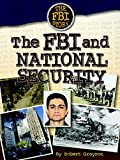 The FBI and National Security (The Fbi Story)