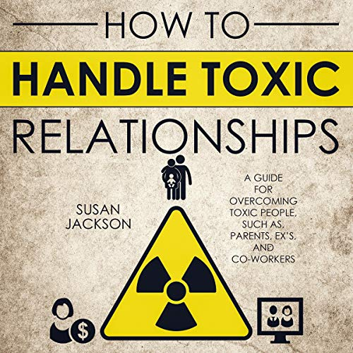 How to Handle Toxic Relationships cover art