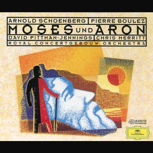 Schoenberg - Moses und Aron / Pittman-Jennings  Merritt  Boulez