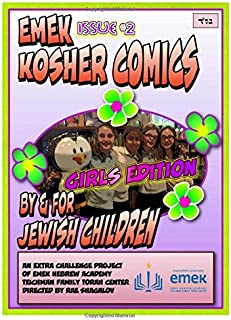 Emek Kosher Comics Girls Edition: A Jewish Comic Book by and for Jewish Children: 2