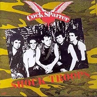 Shock Troops by COCK SPARRER (2000-01-04)