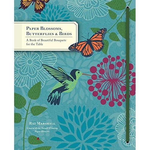 Paper blossoms. Butterflies & birds