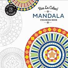 Vive Le Color! Mandala (Adult Coloring Book): Color In; De-stress (72 Tear-out Pages)