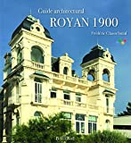 Royan 1900 - guide architectural