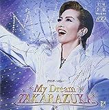 雪組宝塚大劇場公演ライブCD My Dream TAKARAZUKA