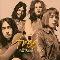 All Right Now by Free (2006-04-06)