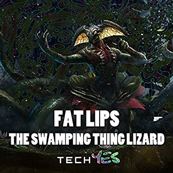 The Swamping Thing Lizard