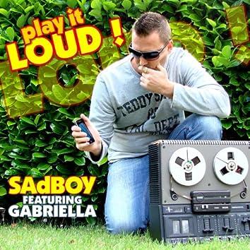 Play It Loud! (feat. Gabriella)