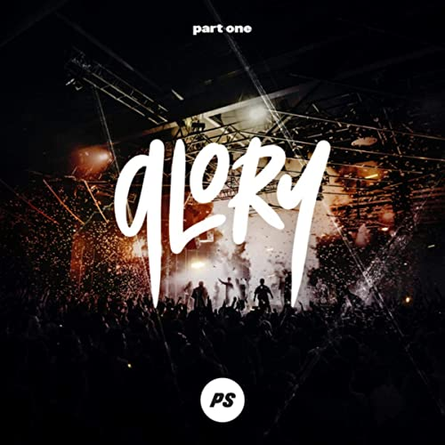 Glory, Pt One (Live)