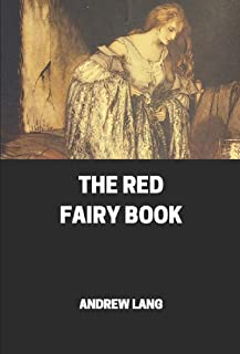 The Red Fairy Book Annotated