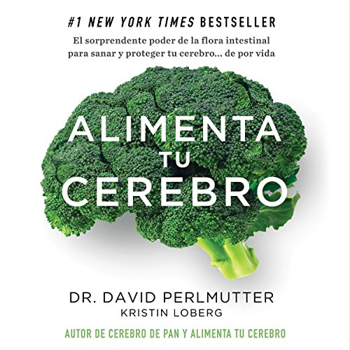 Couverture de Alimenta tu cerebro [Brain Maker]